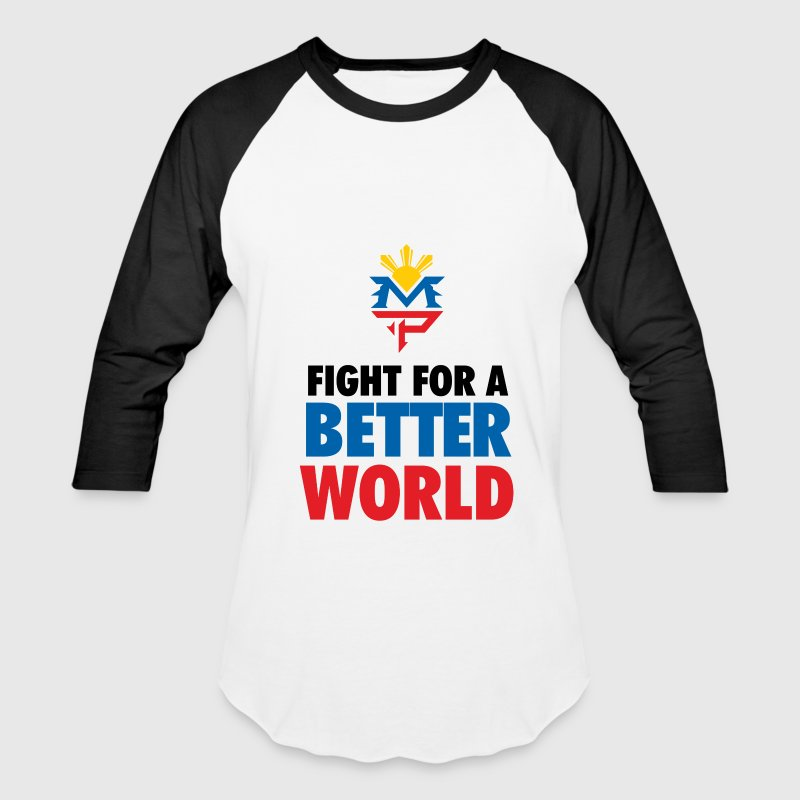 Fight For A Better World T-Shirts - Baseball T-Shirt