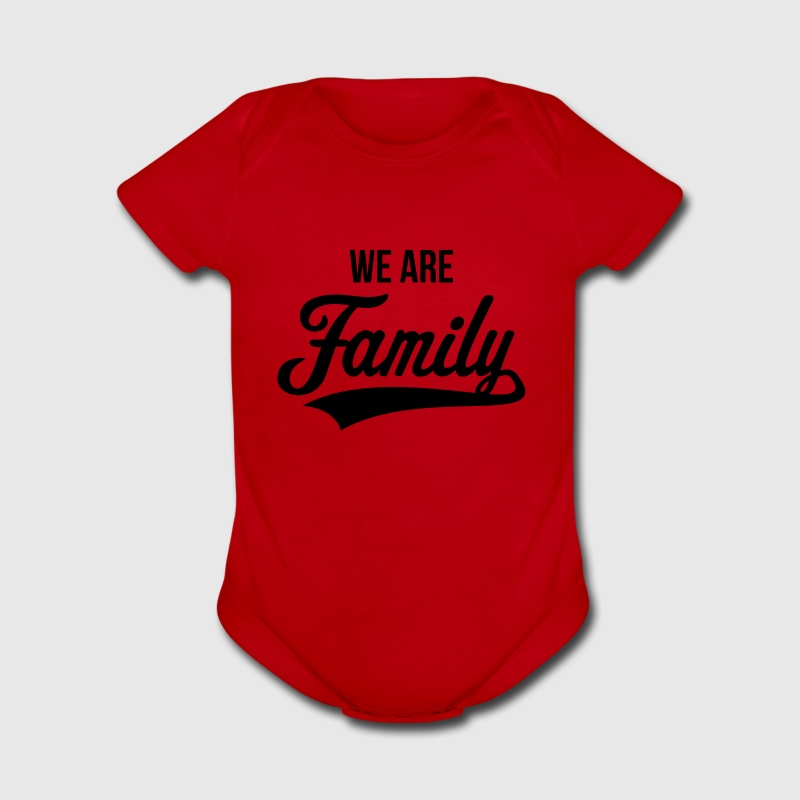 We Are Family Baby & Toddler Shirts - Short Sleeve Baby Bodysuit