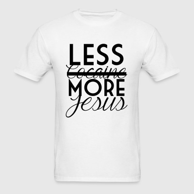 Less Cocaine More Jesus Sportswear - Men's T-Shirt