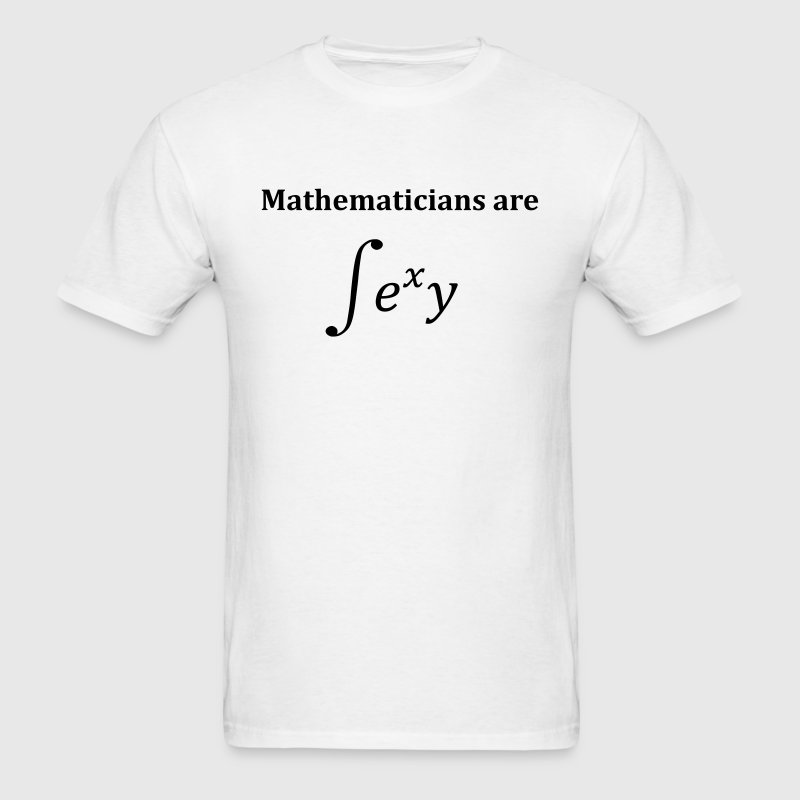 Mathematicians are sexy T-Shirts - Men's T-Shirt