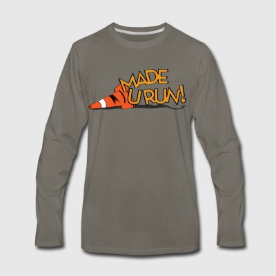 made you run T-Shirts - Men's Premium Long Sleeve T-Shirt