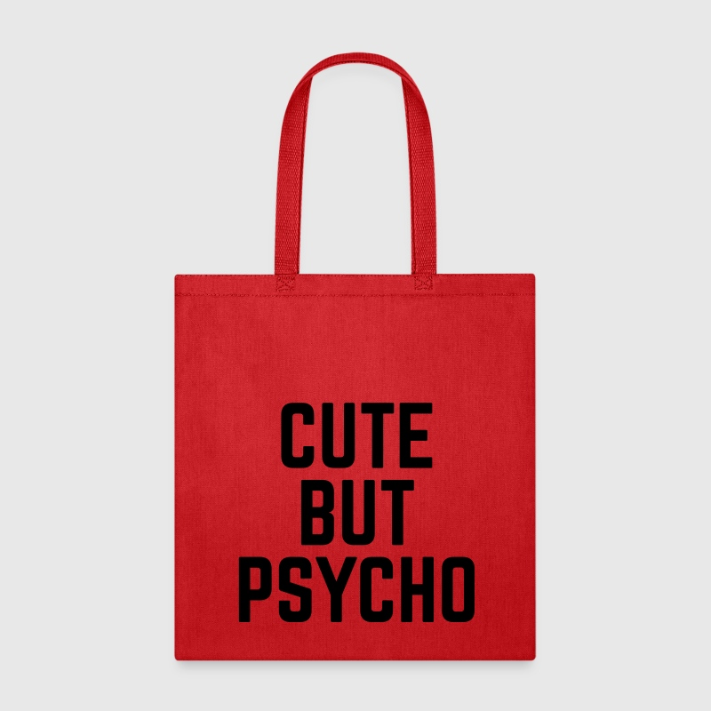 Cute But Psycho Bags & backpacks - Tote Bag