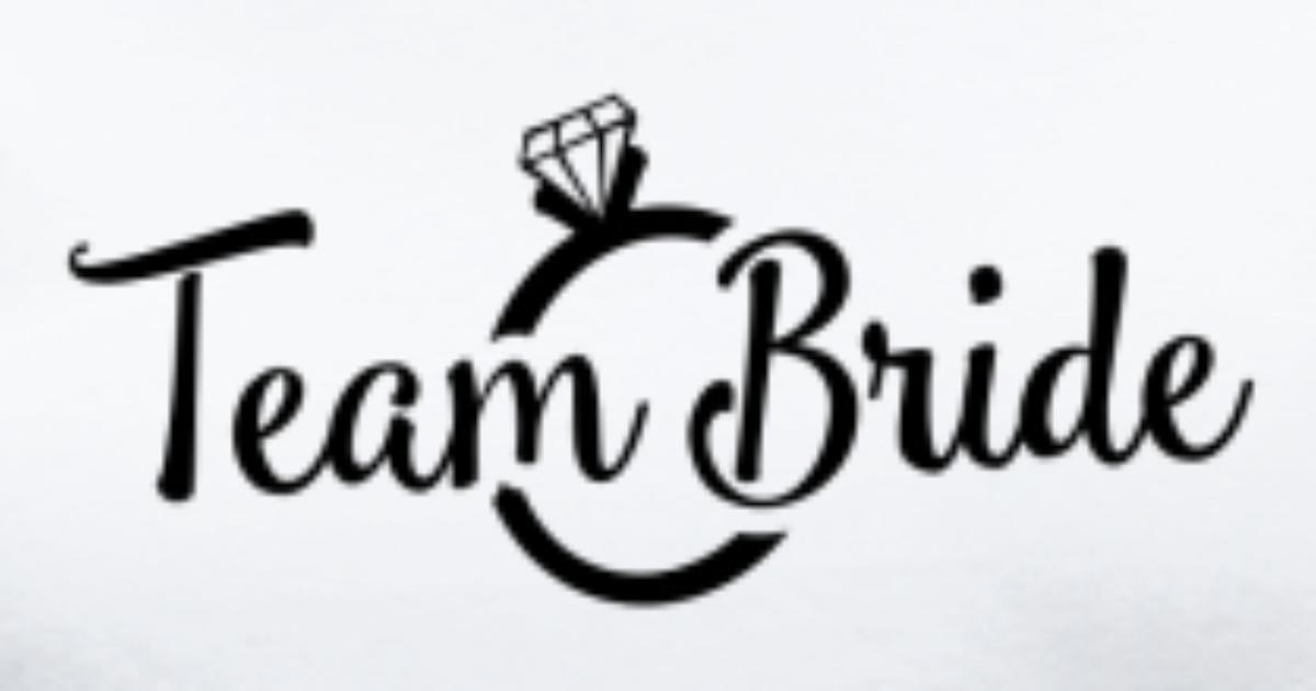 Team Bride T Shirt Spreadshirt