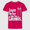 Leave the gun take the Cannolis Kids' Shirts - Kids' Premium T-Shirt