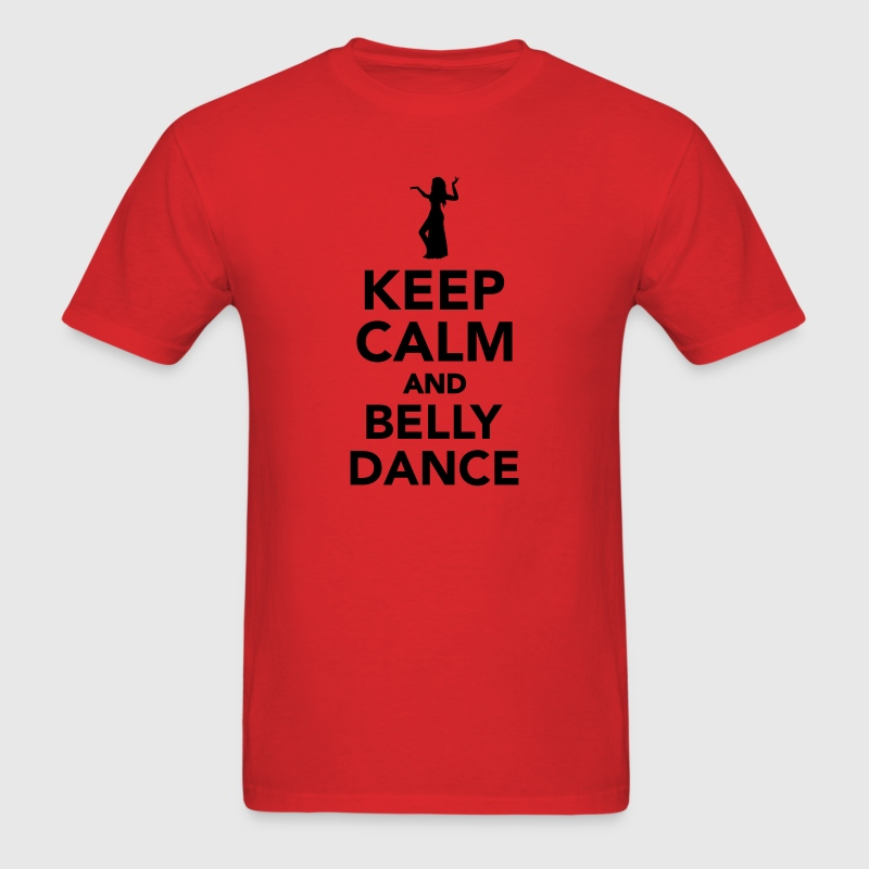 Keep calm and belly dance T-Shirts - Men's T-Shirt