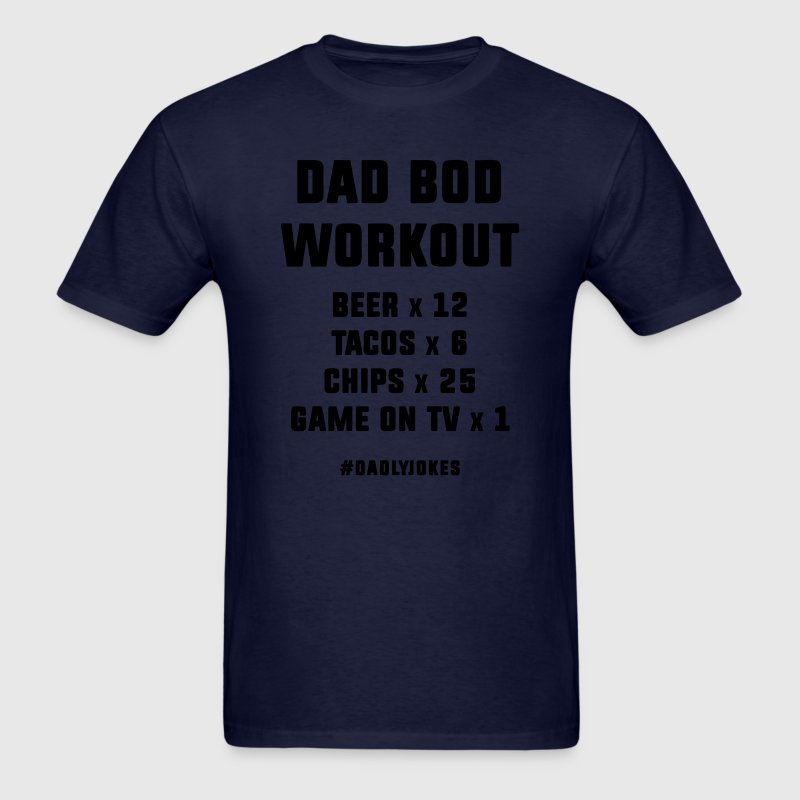 Dad Bod Workout T-Shirts - Men's T-Shirt