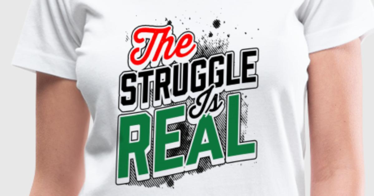 RBG Struggle Is Real T Shirt T Shirt