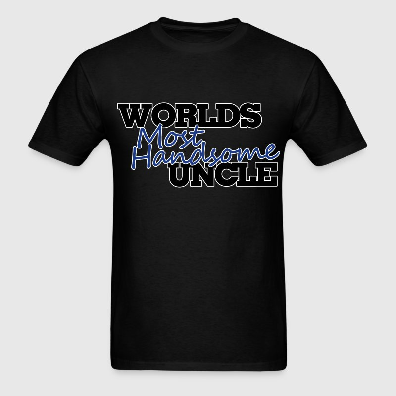 Worlds Most handsome uncle - Men's T-Shirt