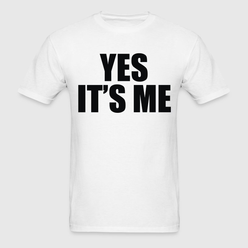 Yes its me T-shirt (1) - Men's T-Shirt
