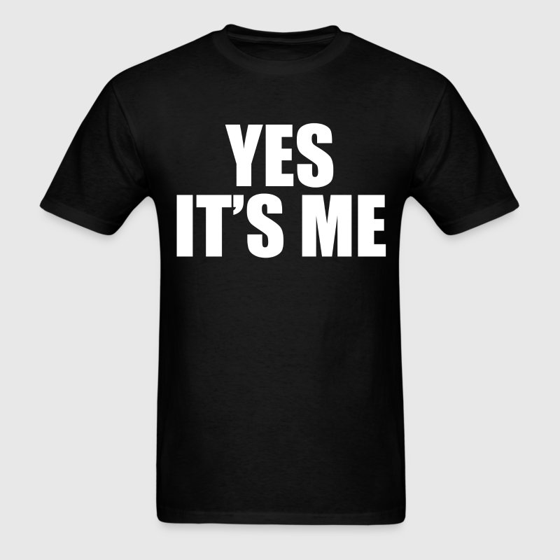 Yes its me t shirt 2 t shirt spreadshirt for Talk texan to me shirt