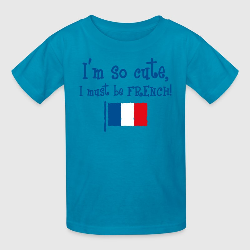 So Cute French Kids' Shirts - Kids' T-Shirt