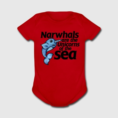 Narwhals are unicorns of the sea - Short Sleeve Baby Bodysuit