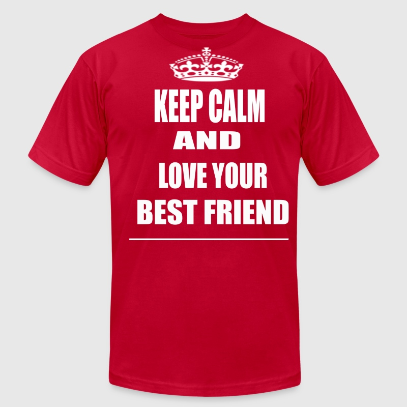 Keep Calm and Love Your Best Friend T Shirt Red - Men's T-Shirt by American Apparel