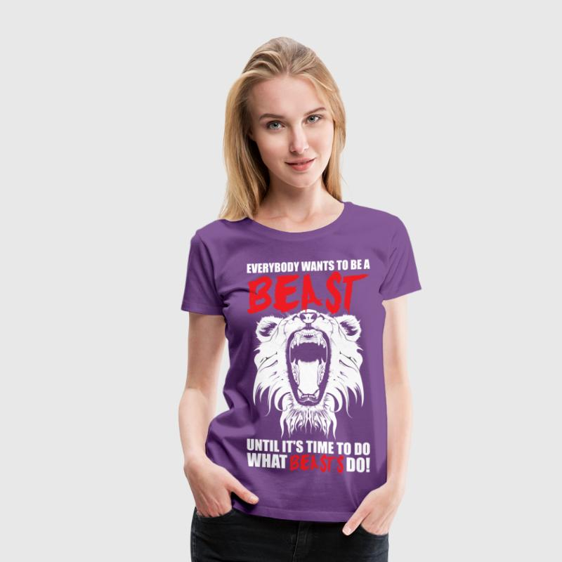 CrossFit - Everybody Wants To Be A Beast - Women's Premium T-Shirt