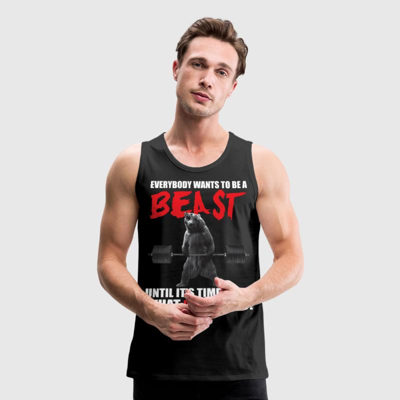 Bodybuilding - Everybody Wants To Be A Beast - Men's Premium Tank