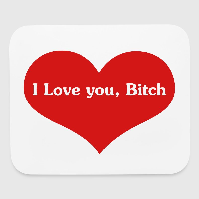 Show your love - Mouse pad Horizontal