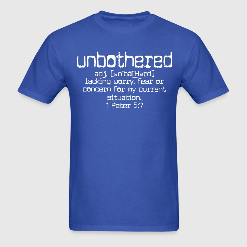 Unbothered - Men's T-Shirt