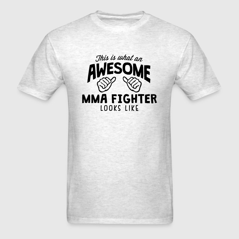 awesome mma fighter looks like - Men's T-Shirt