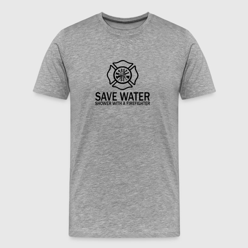 Save Water - Shower With A Firefighter - Men's Premium T-Shirt