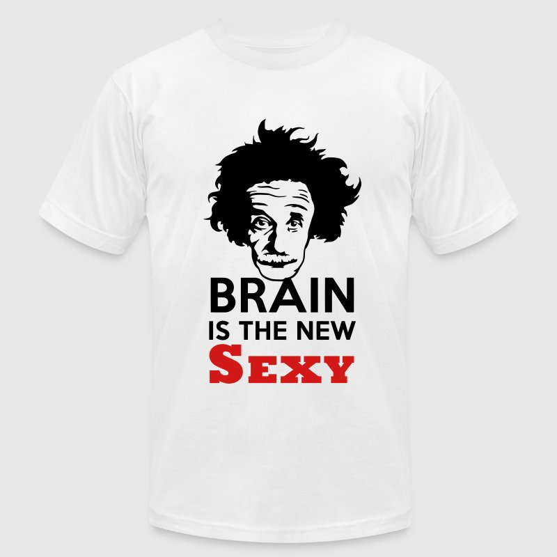 Brain is the new Sexy T-Shirts - Men's T-Shirt by American Apparel