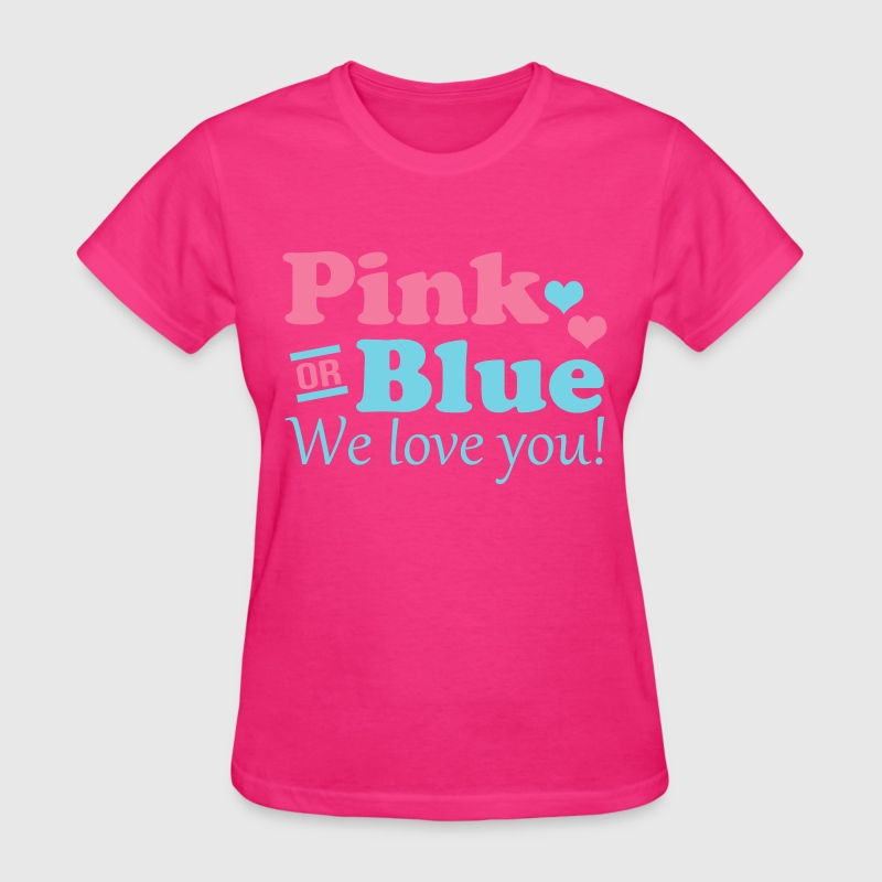 Pink or Blue We Love You T-Shirt | Spreadshirt