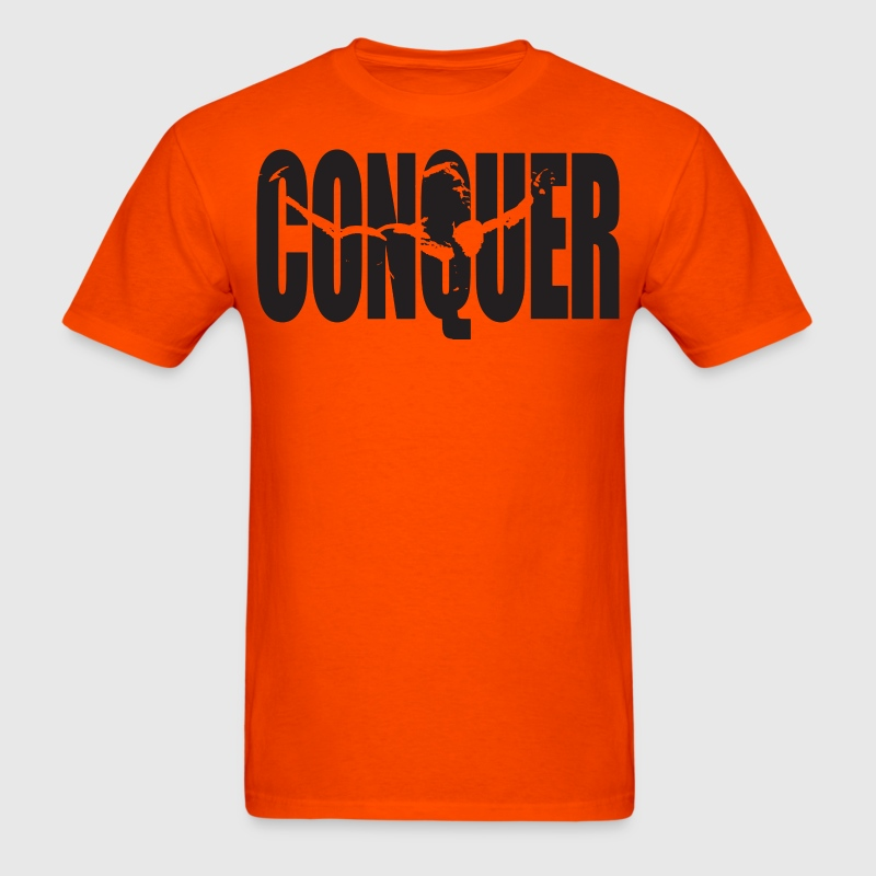 CONQUER - Arnold Motivation T-Shirts - Men's T-Shirt