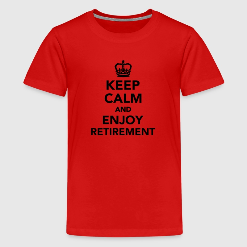 Keep calm and enjoy Retirement Kids' Shirts - Kids' Premium T-Shirt