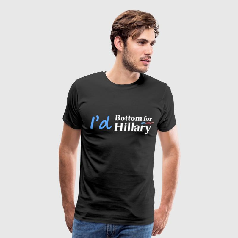 I'd Bottom For Hillary - Men's Premium T-Shirt