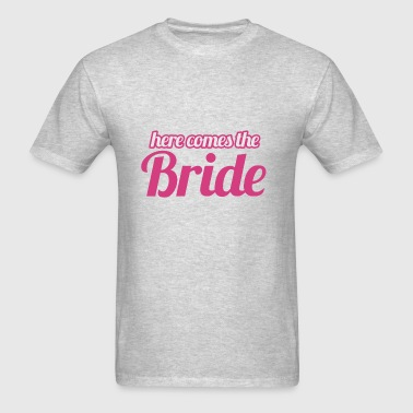 Here comes the bride to be - Men's T-Shirt