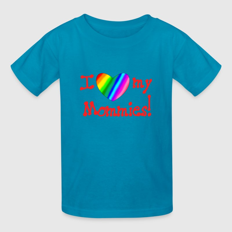 I love my mommies! - Kids' T-Shirt