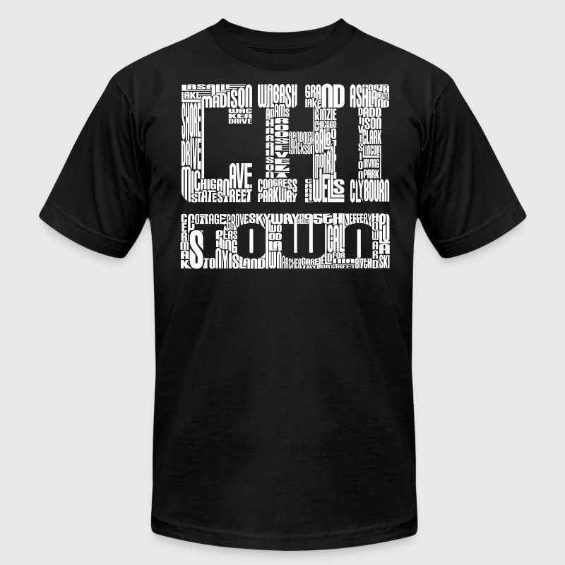 Chicago Chi-Town ChiTown Streets Avenues T-Shirts - Men's T-Shirt by American Apparel