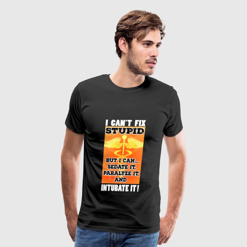 Paramedic T-shirt - I can't fix stupid - Men's Premium T-Shirt