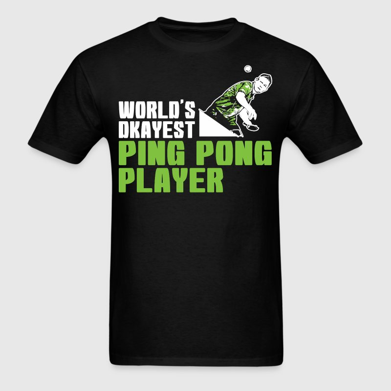 Worlds Okayest Ping Pong Player - Men's T-Shirt