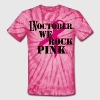 We Rock T-Shirts - Unisex Tie Dye T-Shirt
