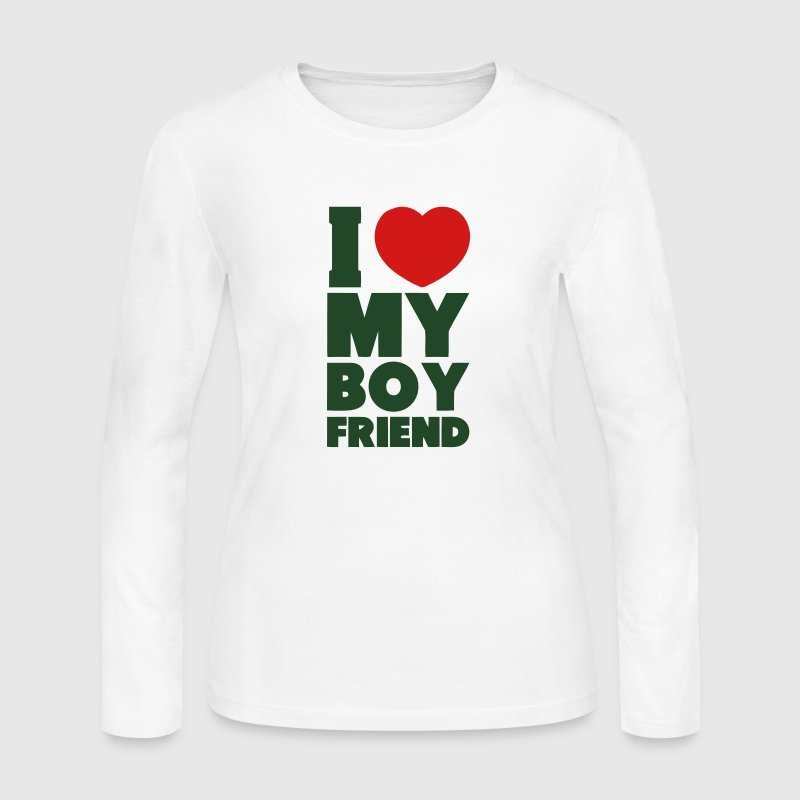 I LOVE MY BOYFRIEND Long Sleeve Shirts - Women's Long Sleeve Jersey T-Shirt