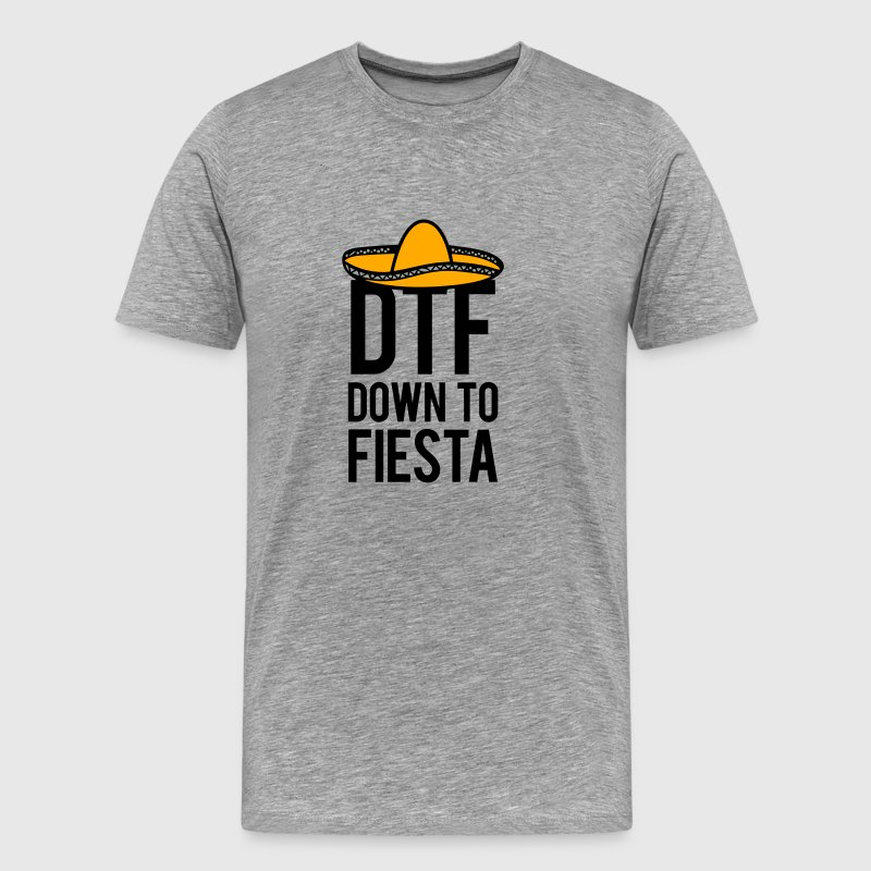 DTF DOWN TO FIESTA T-Shirts - Men's Premium T-Shirt