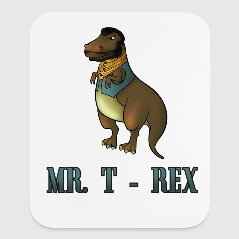 Mr. T Rex funny dino Other - Mouse pad Vertical