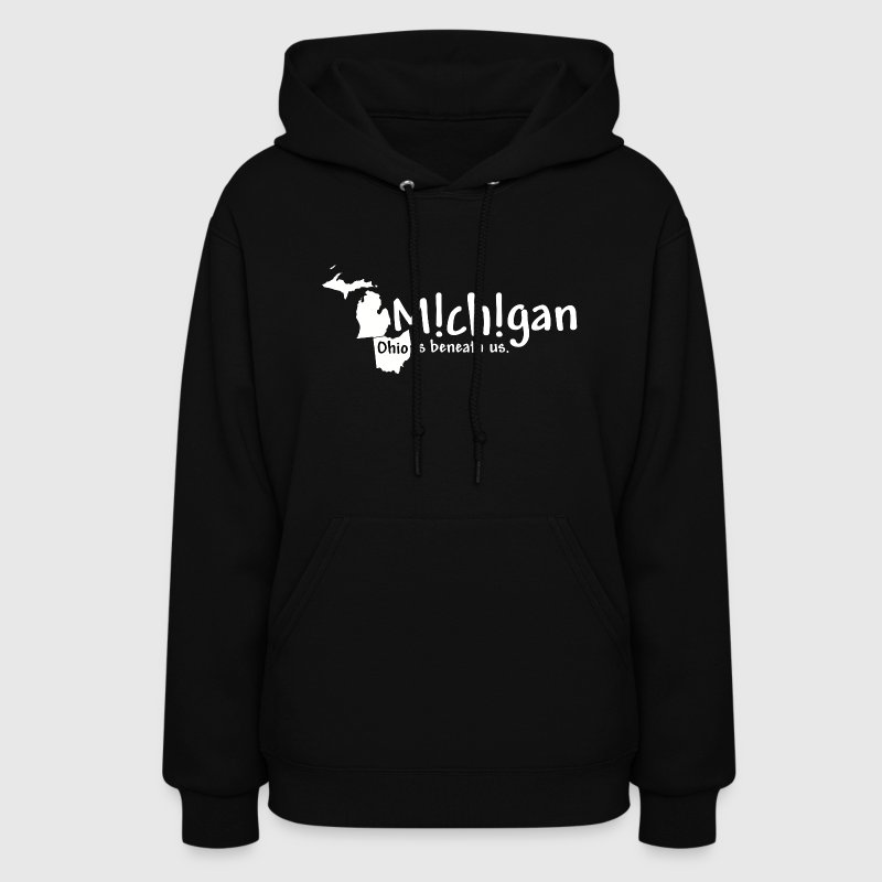 Funny Michigan Ohio Humor Hoodies - Women's Hoodie