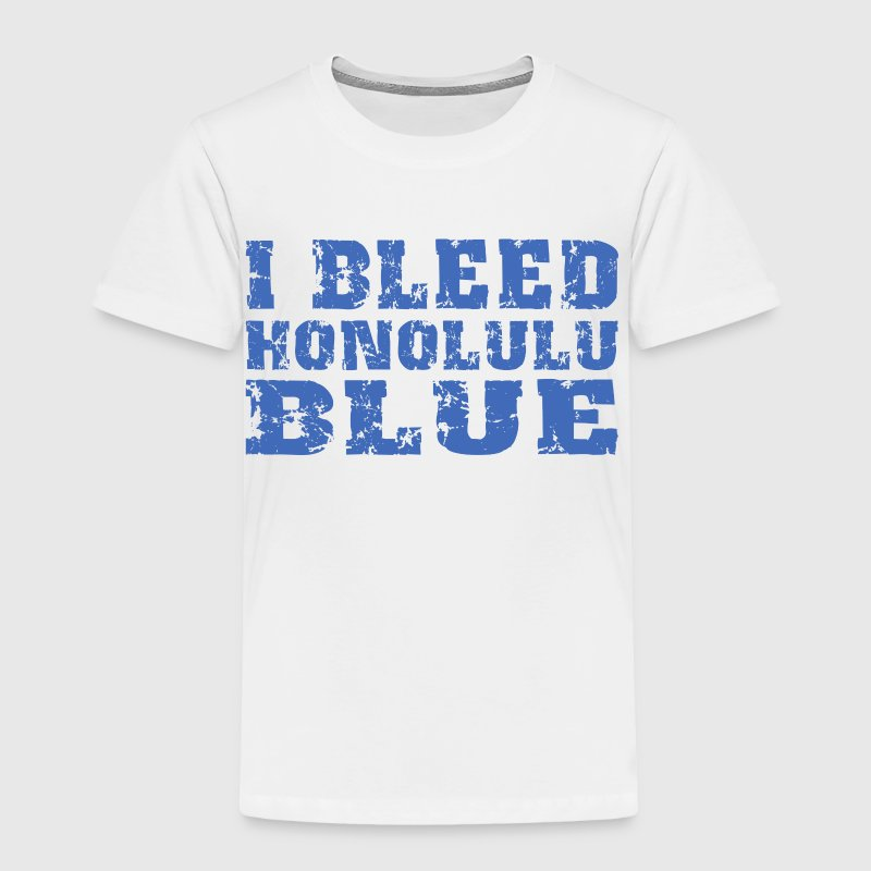 I Bleed Honolulu Blue Detroit Baby & Toddler Shirts - Toddler Premium T-Shirt