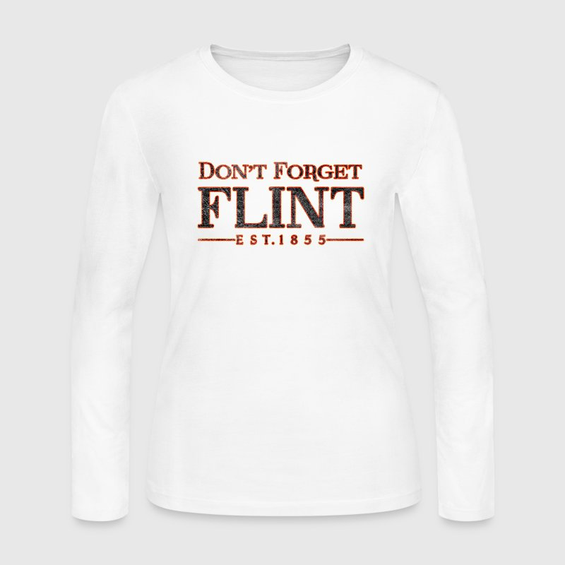 Don't Forget Flint Michigan Long Sleeve Shirts - Women's Long Sleeve Jersey T-Shirt