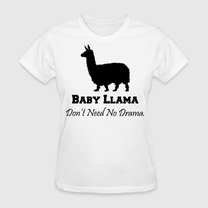 Baby Llama Don't Need No Drama Women's T-Shirts - Women's T-Shirt