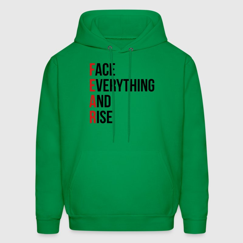 fear face everything and rise brave wise life Hoodies - Men's Hoodie