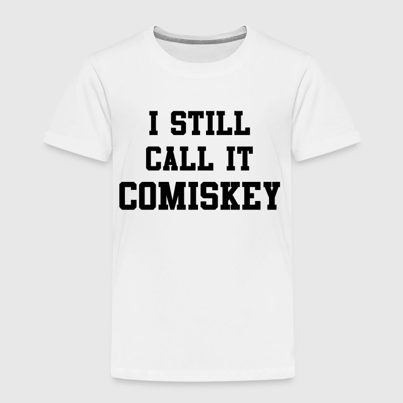 Chicago I Still Call It Comiskey Baby & Toddler Shirts - Toddler Premium T-Shirt