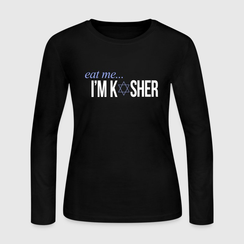 I'M KOSHER Long Sleeve Shirts - Women's Long Sleeve Jersey T-Shirt