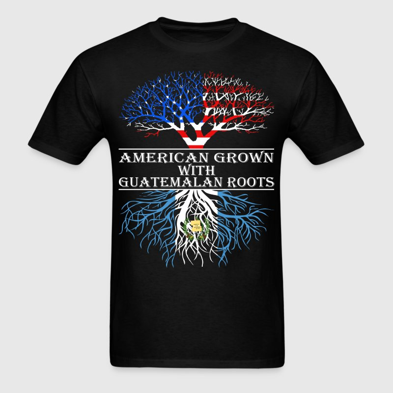 American Grown With Guatemalan Roots - Men's T-Shirt
