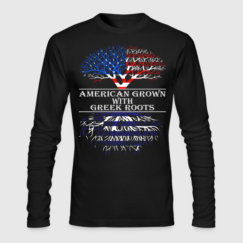 American Grown With Greek Roots - Men's Long Sleeve T-Shirt by Next Level