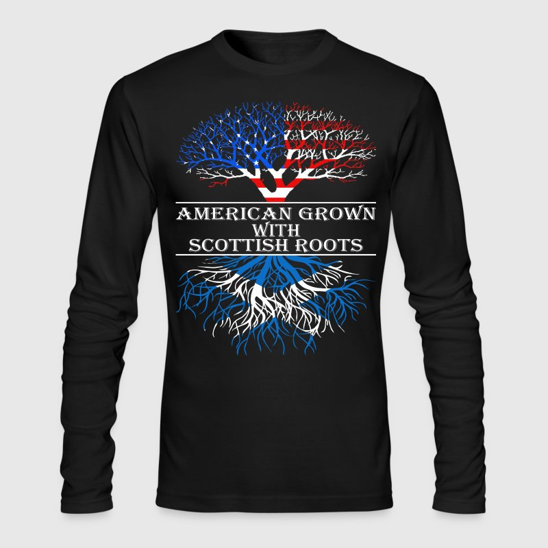 American Grown With Scottish Roots - Men's Long Sleeve T-Shirt by Next Level