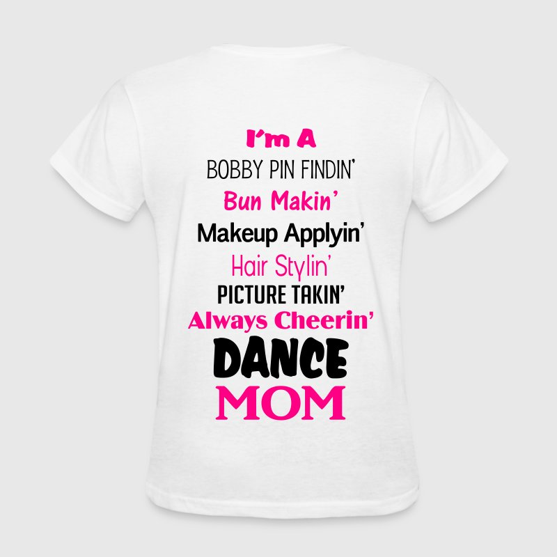 Dance Mom Shirt Women's T-Shirts - Women's T-Shirt