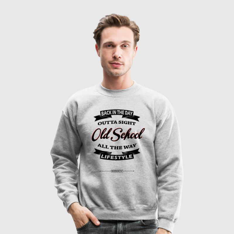 OLD SCHOOL LIFESTYLE Long Sleeve Shirts - Crewneck Sweatshirt