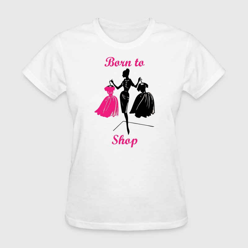 Born to Shop - Love Shopping - Women's T-Shirt